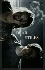 Dear Stiles ✗ Stydia  by Goingxtoxhell