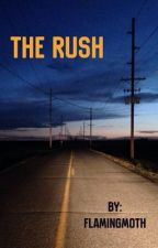 The Rush: A Fast and Furious Fanfiction by flaming_moth
