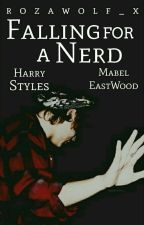 Falling For A Nerd (Harry Styles) by rozawolf_x