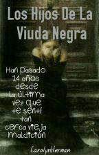 Los Hijos De La Viuda Negra by InTheBooksLivesCarol