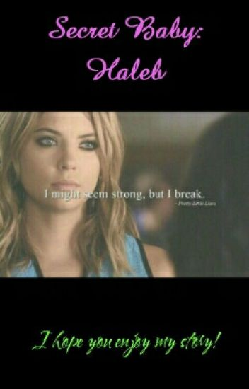 Secret Baby: Haleb
