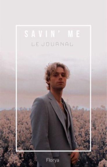 Savin' Me : Le Journal (Lashton)