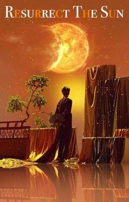 Resurrect The Sun(Andy Biersack and Kellin Quinn love ...