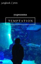 Temptation - Jimin/Jungkook by yugensama