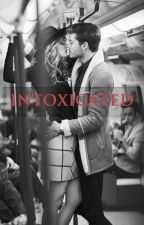 Intoxicated | ✓ by fellas14