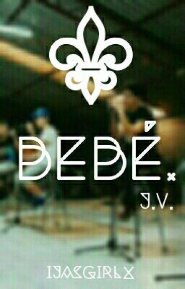 Bebe. ; J.V.