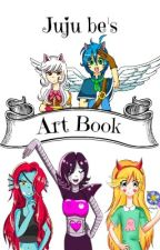 JuJu Be's Art Book by JuJu-Be