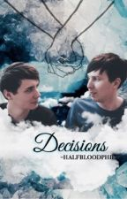 Decisions (Phil Lester X Reader)  by halfbloodphil
