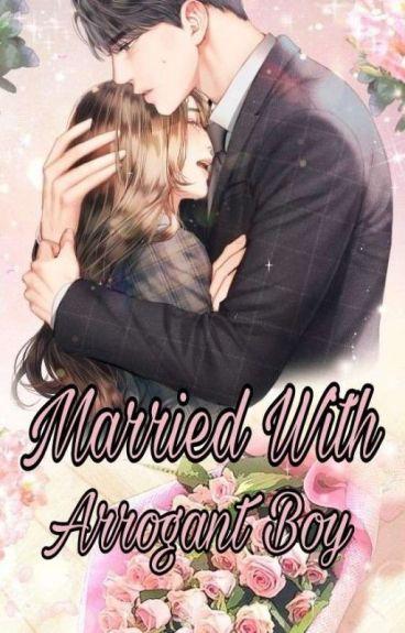 Married With Arrogant Boy