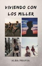 Viviendo Con Los Miller by albapravia