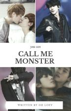 YOU CAN CALL ME MONSTER (EXO) by OhRyouta
