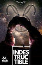 INDESTRUCTIBLE  [Editando] by CDanae383