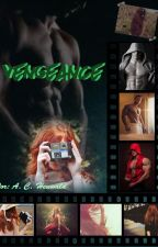 Vengeance by SenhoritaLetras