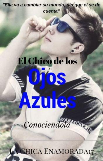El Chico De Los Ojos Azules-Conociendola. Lucas Castel Y Tu-Libro 1