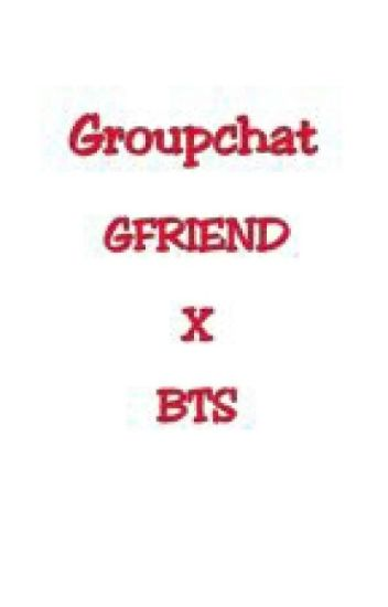Group Chat GFRIEND X BTS
