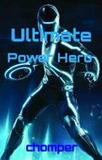 Ultimate power hero by chompper