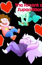[Discontinued] Ascent of Superstition [Steven Universe x Undertale] by DeeEssTee