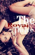 The Royal Thrive (Completed) by TwoPolarOpposites