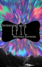 Interviews With Epic Wattpad Authors by theHygge