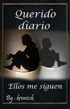 Querido diario... by kronisck