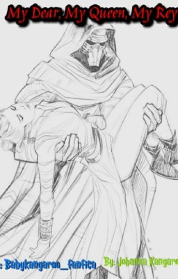 My Dear, My Queen, My Rey