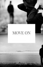 Move On by Thodiester