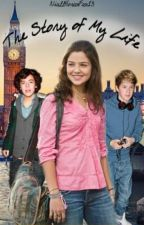 The Story Of My Life (A One Direction FanFic) by NiallHoranFan13