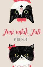 Juni untuk Juli by PlutoPamit