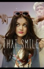 That Smile { A Niall Horan FanFiction } by littleerikaa
