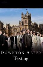 Downton Abbey Texting by -JakeVader-