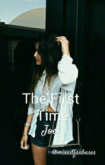 The First Time (Sequel) // J.P