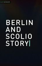 Berlin And Scolio Story by dssyalupitha