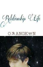 Relationship Life by Ochangkyun_