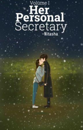 Her Personal Secretary (Vol I)  by -Nitasha
