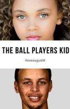 The Ball Players Kid  by Iloveaugusttt