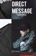 direct message  「m.yg」 by -ungii