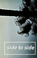 Side To Side: El Reenacer De Un Nuevo Héroe by vanilla-guarajardo