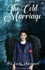 The Cold Marriage by JungJaehh