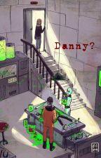 Danny? by fallen-angel563