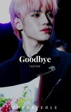 goodbye ❀▬ t.t by exobosses