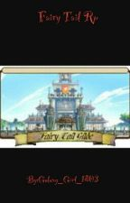 Fairy Tail Rp by Galaxy_Girl_1803