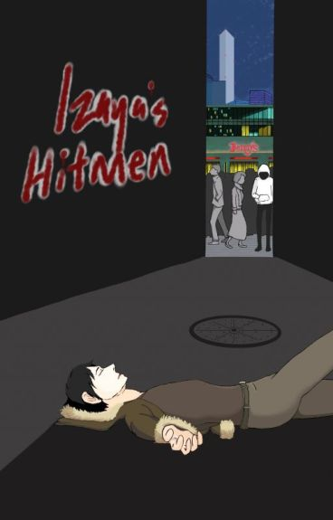 [ Shizuo X Izaya ] Izaya's Hitmen