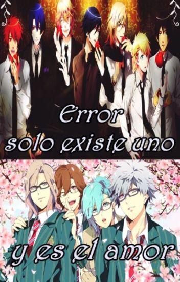 Error, solo existe uno y es el amor. (Utapri x lectora) ° Corrigiendo °