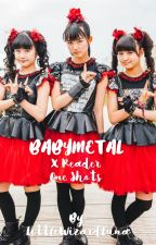 BABYMETAL x Reader (One Shot) by LittleWizardLuna