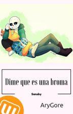 Dime que es una broma by Pan_Fuera