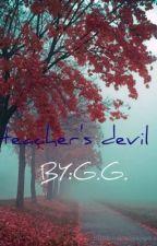 teacher's devil (student/teacher relationship) by bat_man75