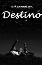 Destino.  by JhoannaLeon