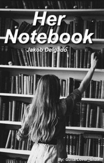Her Notebook [J.D]