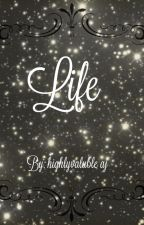 Life (Aparri X Reader) by highlyvalubleaj