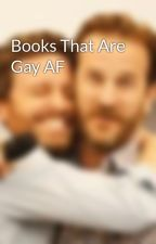 Books That Are Gay AF by LGBTanthologies